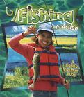 Fishing in Action by Hadley Dyer, Bobbie Kalman (Paperback, 2006)