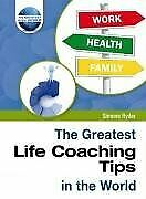 The Greatest Life Coaching Tips in the World, Simone Ryder, Used; Good Book