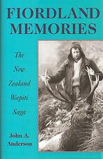 ANDERSON JOHN NEW ZEALAND DEER STALKING BOOK FIORDLAND MEMORIES hardback new