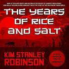 The Years of Rice and Salt by Kim Stanley Robinson (CD-Audio, 2015)