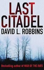 Last Citadel, David L. Robbins, Paperback, New