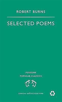 """AS NEW"" Burns, Robert, Selected Poems (Penguin Popular Classics), Mass Market P"