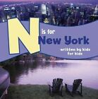 N Is for New York: Written by Kids for Kids by Westwinds Press (Hardback, 2011)