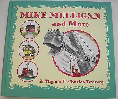 Mike Mulligan and More A Virginia Lee Burton Treasury 2002 Hardcover
