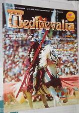 MEDIOEVALIA Anno II N 7 Sardegna romanica pellegrinaggio Giotto Firenze Chiara