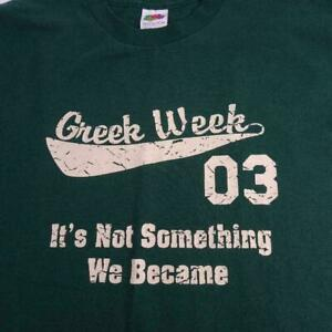2003-Greek-Week-Graphic-T-Shirt-Green-Mens-Size-M-University-College-Fraternity