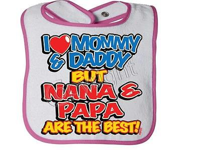 I LOVE MOMMY DADDY BUT NANA PAPA BEST NEON  Rabbit Skins Infant Snap BIB