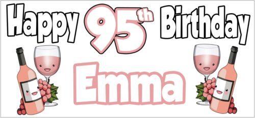 Vino de Rosa 95th Decoración Fiesta De Cumpleaños banner x2 Damas Nan mamá cualquier nombre