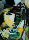 Hermann Gross: Art and Soul by Robin Jackson (Paperback, 2008)