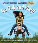Go Out and Play!: Favorite Outdoor Games from Kaboom! by Kaboom! (Paperback / softback, 2012)