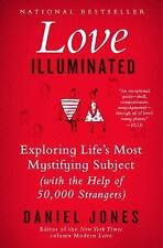 Love Illuminated: Exploring Life's Most Mystifying Subject With the Help of 50,