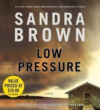 Low Pressure by Sandra Brown (2013, CD, Unabridged)