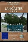 Royal Air Force Pilot's Notes for Lancaster I, III & X by Royal Air Force (Paperback / softback, 2013)