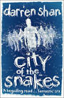 City of the Snakes (the City Trilogy, Book 3) by Darren Shan (Paperback, 2010)