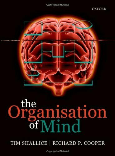 The Organisation of Mind, Shallice, Cooper 9780199579242 Fast Free Shipping,#