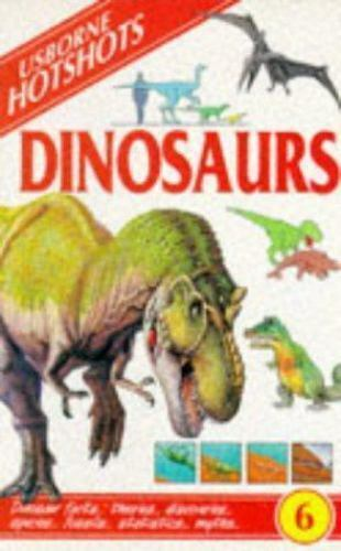 Dinosaurs (Hotshots Series)  Paperback Used - Very Good