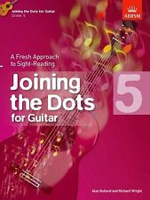 ABRSM Joining the Dots Guitar Book 5 ,Same Day P+P
