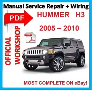 OFFICIAL WORKSHOP MANUAL service repair FOR HUMMER H3 2005 - 2010 |