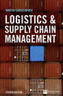 Logistics and Supply Chain Management by Martin Christopher (Hardback, 2010)