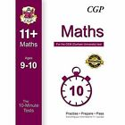 10-Minute Tests for 11+ Maths (Ages 9-10) - CEM Test by CGP Books (Paperback, 2016)