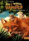 Die wilden Hamster 01. Krümel auf großer Tour von Alex Fielding (2016, Gebundene Ausgabe)