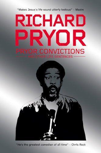 Pryor Convictions: And Other Life Sentences,Richard Pryor, Tod ,.9780954940713