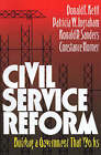 Civil Service Reform: Building a Government That Works by Ronald P. Sanders, Donald F. Kettl, Patricia W. Ingraham, Constance Horner (Paperback, 1996)