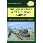 The Anstruther and St. Andrews Railway by Alan Simpson, Andrew Hajducki, Michael Jodeluk (Paperback, 2009)