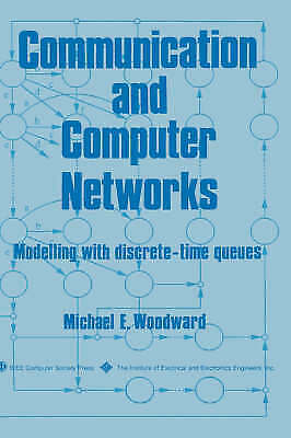 1 of 1 - NEW Communication and Computer Networks: Modelling with discrete-time queues