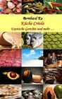 Küche Créole von Bernhard Ka und Shirl Ka-Léonide (2015, Taschenbuch)