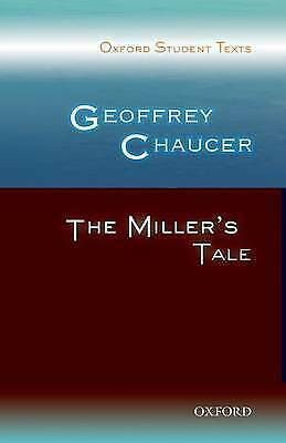 1 of 1 - Oxford Student Texts: Geoffrey Chaucer: The Miller's Tale, Good Condition Book,