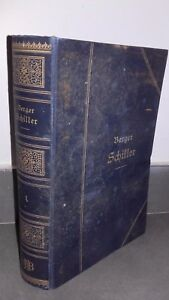 Schiller-Sein-Leben-Und-Multa-Merfe-Von-Karl-Berger-1905-Verlag-Frontispicio-ABE