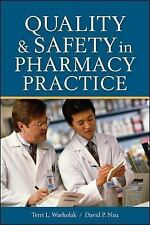 Quality and Safety in Pharmacy Practice (Pharmacology)