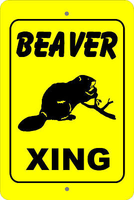 BEAVER Xing Crossing caution farm animal gift METAL aluminum tin sign #A
