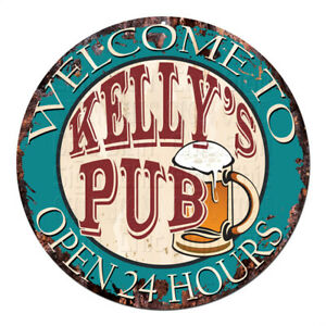 CPWP-0067-KELLY-039-S-PUB-OPEN-24HRS-Chic-Sign-Mother-039-s-day-Birthday-Gift