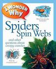I Wonder Why Spiders Spin Webs by Amanda O'Neill (Paperback, 2011)