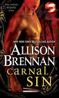 Carnal Sin by Allison Brennan (Paperback / softback)