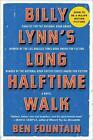 Billy Lynn's Long Halftime Walk von Ben Fountain (2013, Taschenbuch)