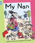 My Nan: Blue level 2 by Jillian Powell (Paperback, 2006)