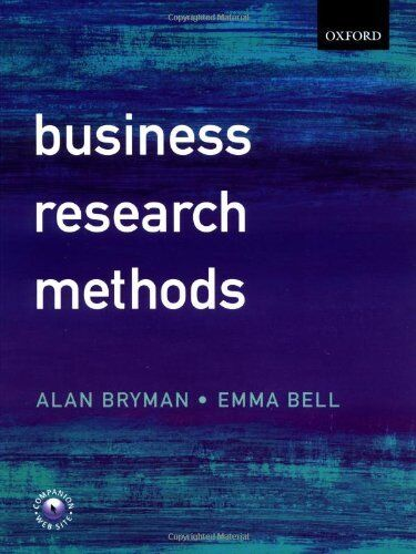 Business Research Methods By Alan Bryman, Emma Bell. 9780199259380