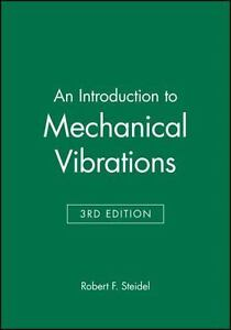 Introduction-to-Mechanical-Vibrations-by-Steidel-Robert-F