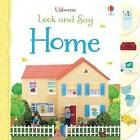 Look and Say Home by Felicity Brooks (Board book, 2013)
