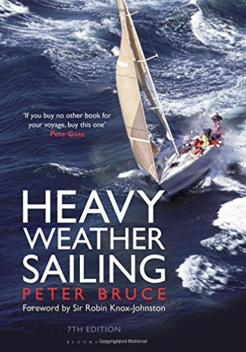Bruce Peter-Heavy Weather Sailing 7Th Edition BOOKH NEUF