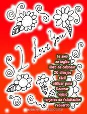 Te Amo en Inglés Libro de Colorear 20 Dibujos Fácil Utilizar para Decorar...