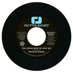 PHYLLIS-HYMAN-You-Know-How-To-Love-Me-NEW-NORTHERN-SOUL-45-OUTTA-SIGHT-7-034