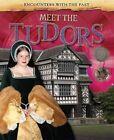 Meet the Tudors by Alex Woolf (Hardback, 2014)