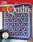 Best of Fons & Porter: Scrap Quilts by Liz Porter, Marianne Fons (Paperback, 2012)