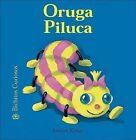 Oruga Piluca by Antoon Krings (Hardback, 2007)