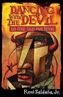 Dancing with the Devil and Other Tales from Beyond/Bailando Con El Diablo y Otros Cuentos del Mas Alla by Rene Saldana (Paperback / softback, 2012)