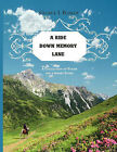 A Ride Down Memory Lane: A Collection of Poems and a Short Story by George I Barker (Paperback / softback, 2011)
